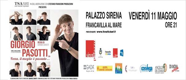 """Giorgio Pasotti """"Forza, il meglio è passato..."""" al Palazzo Sirena a Francavilla al Mare"""
