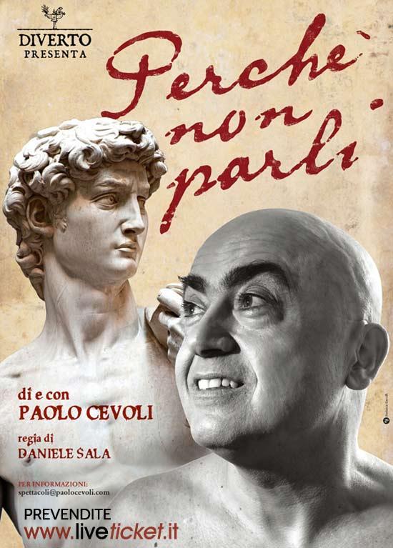 """Paolo Cevoli in """"Perchè non parli"""" al Piccolo Teatro di Padova"""