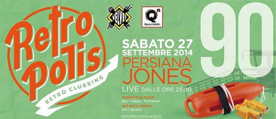Retropolis anni 90: Persiana Jones al Velvet di Rimini