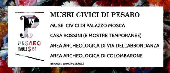 Pesaro Musei al Palazzo Mosca - Musei Civici, Casa Rossini a Pesaro