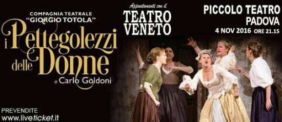 """""""I pettegolezzi delle donne"""" al Piccolo Teatro di Padova"""