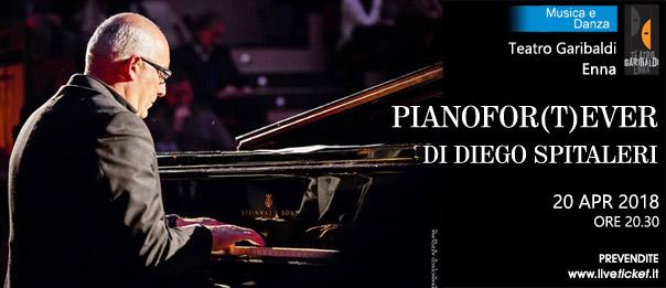 "Diego Spitaleri ""Pianofor(T)ever"" al Teatro Garibaldi di Enna"