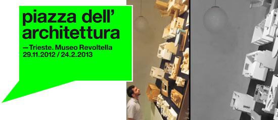'La piazza dell'architettura' al Museo Revoltella di Trieste