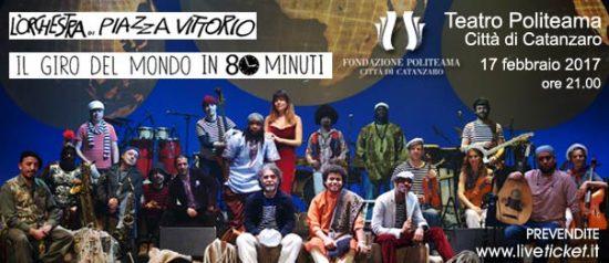 """Orchestra di Piazza Vittorio """"Il giro del mondo in 80 minuti"""" al Teatro Politeama di Catanzaro"""