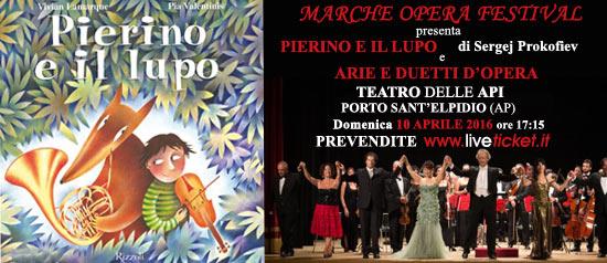 """Marche Opera Festival """"Pierino e il lupo e Arie e duetti d'Opera"""" al Teatro delle Api di Porto Sant' Elpidio"""