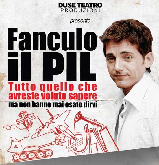 """""""Fanculo il PIL""""al Teatro Duse di Roma"""