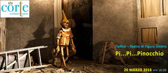 Pi...Pi...Pinocchio al Teatro CorTe di Coriano