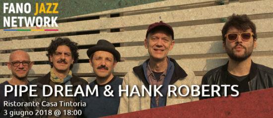 Pipe Dream & Hank Roberts a Casa Tintoria a Urbania