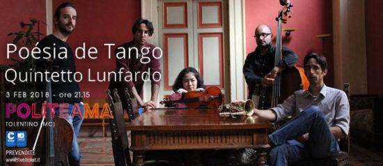 Poésia de Tango – Quintetto Lunfardo al Politeama di Tolentino