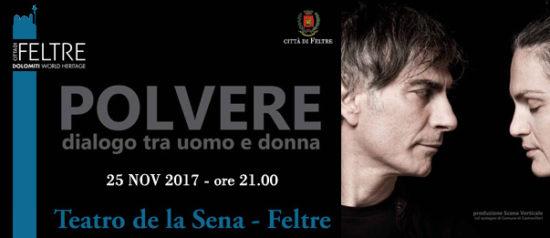 Polvere - Dialogo tra uomo e donna al Teatro de la Sena a Feltre