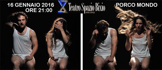 Porco Mondo al Teatro Spazio Bixio di Vicenza