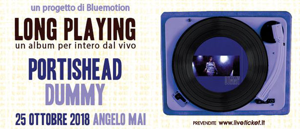 LP concerto - Dummy dei Portishead all'Angelo Mai di Roma