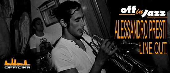"""Off in Jazz """"Alessandro Presti Quartet"""" al Centro Multiculturale Officina di Messina"""