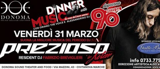 Pezzi da 90 - Prezioso al Donoma di Civitanova Marche