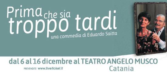 Prima che sia troppo tardi al Teatro Angelo Musco a Catania