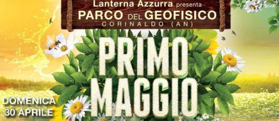 Primo maggio al Parco del Geofisico - Selva di Boccalupo a Corinaldo