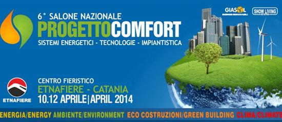 """6° Salone Nazionale """"Progetto Comfort"""" a EtnaFiere Catania"""