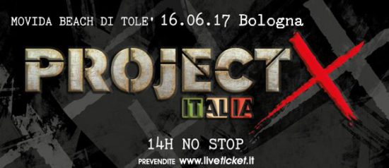 Project X Italia 2017 a Movida Beach di Tolè