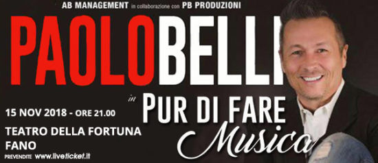 """Paolo Belli """"Pur di fare musica"""" al Teatro della Fortuna a Fano"""