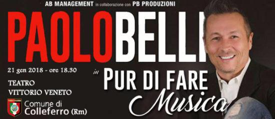 """Paolo Belli """"Pur di fare musica"""" al Teatro Vittorio Veneto di Colleferro"""