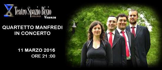 Quartetto Manfredi in concerto al Teatro Spazio Bixio di Vicenza