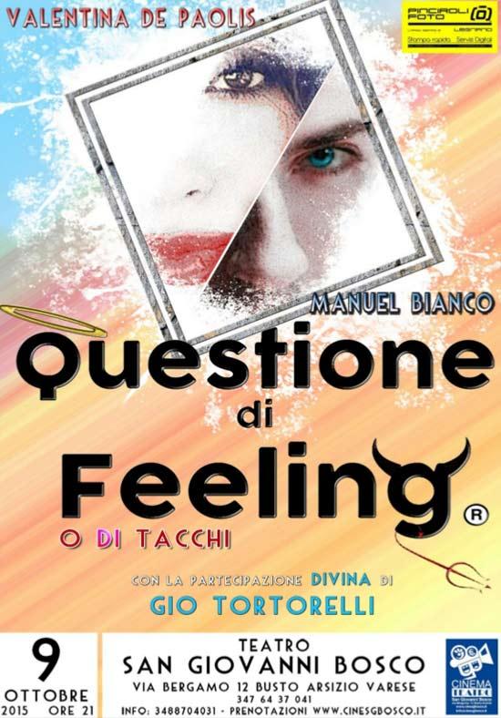 Questione di feeling…o di tacchi al Teatro San Giovanni Bosco di Busto Arsizio