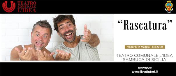 Rascatura al Teatro L'Idea a Sambuca di Sicilia