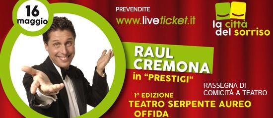 "Raul Cremona ""Prestigi"" al Teatro Serpente Aureo di Offida"