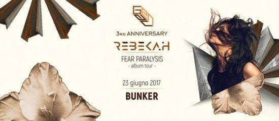 Genau 3rd anniversary: Rebekah - Fear Paralysis Tour al Bunker di Torino
