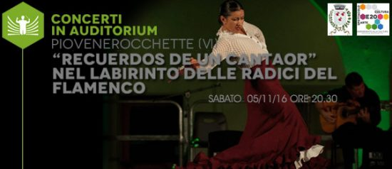 """Recuerdos de un cantaor"" all'Auditorium Comunale di Piovene Rocchette"