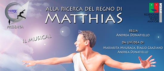 """""""Alla ricerca del regno di Matthias"""" al Teatro Flavio Vespasiano di Rieti"""