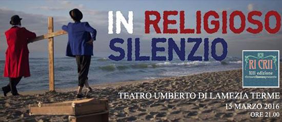 """Ricrii XIII """"In religioso silenzio"""" al Teatro Umberto di Lamezia Terme"""
