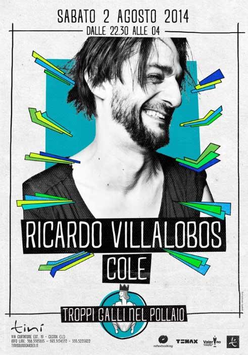 """Tinì Summer Season 2014 """"Ricardo Villalobos"""" a Cecina"""