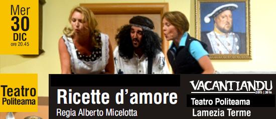 Ricette d'Amore al Teatro Politeama di Lamezia Terme