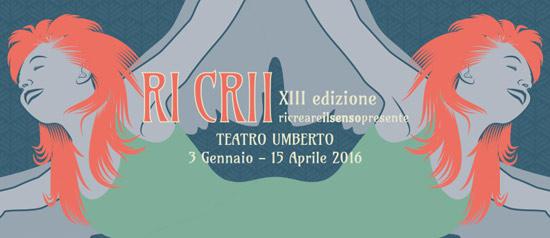 """Ricrii XIII """"ricreareilSENSOpresente"""" al Teatro Umberto di Lamezia Terme"""