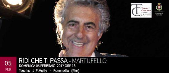 """Martufello in """"Ridi che ti passa"""" al Teatro Comunale J.P. Velly di Formello"""