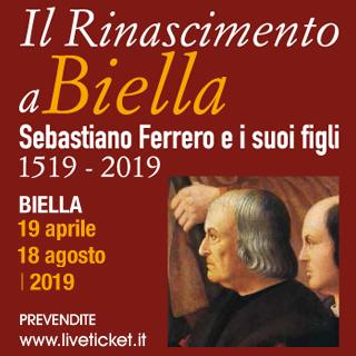 Il Rinascimento a Biella Sebastiano Ferrero e i suoi figli