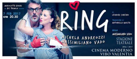 """Michela Andreozzi e Massimiliano Vado """"Ring"""" al Teatro Moderno di Vibo Valentia"""