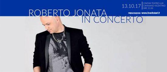 Roberto Jonata in concerto al Teatro Lux di Camisano Vicentino