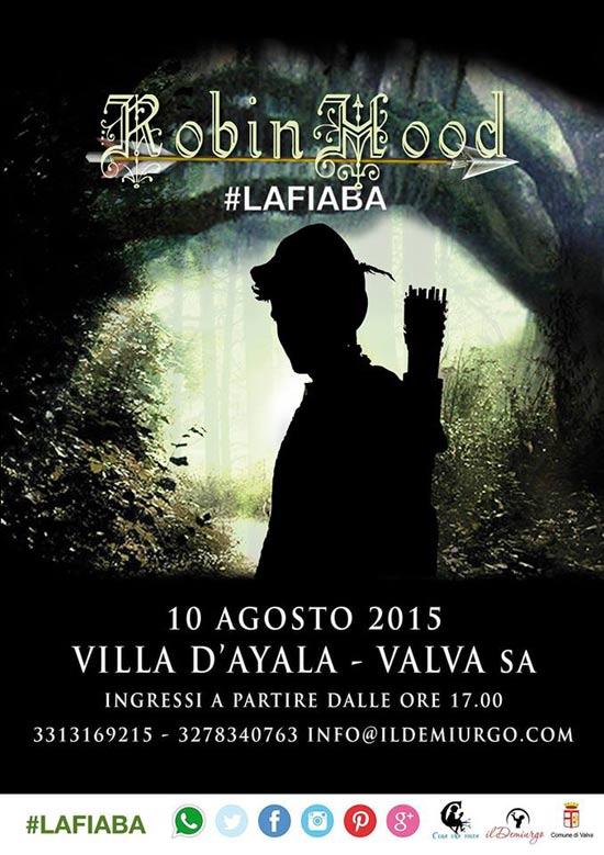 """Robin Hood """"La Fiaba"""" alla Villa d'Ayala di Valva"""