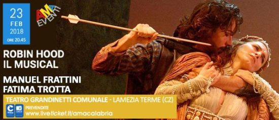 Robin Hood il musical al Teatro Grandinetti di Lamezia Terme