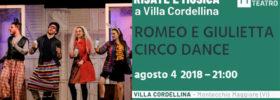"""""""Romeo e Giulietta circo dance"""" Risate e Musica a Villa Cordellina 2018 a Montecchio Maggiore"""