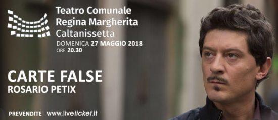 """""""Carte false"""" Rosario Petix al Teatro Comunale Regina Margherita a Caltanissetta"""