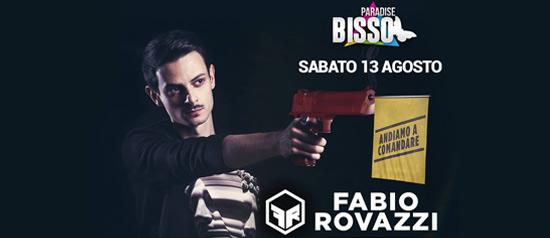 Fabio Rovazzi - Andiamo a comandare al Paradise Bissò a Montereale