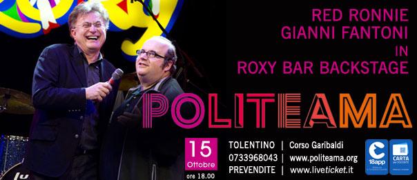 """Red Ronnie e Gianni Fantoni """"Roxy Bar Backstage"""" al Politeama di Tolentino"""