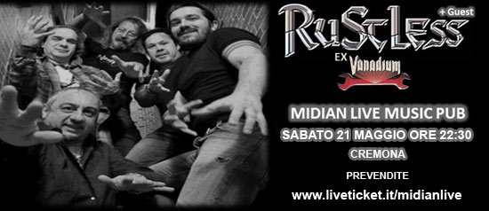 Rustless ex Vanadium + guest  al Midian Live Pub di Cremona