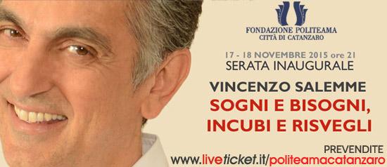 """Vincenzo Salemme """"Sogni bisogni, incubi e risvegli"""" al Teatro Politeama di Catanzaro"""