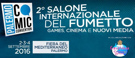 Palermo Comic Convention 2016 alla Fiera del Mediterraneo a Palermo