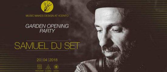 Garden opening party 2018 - MDW with Samuel al Ristorante 4cento di Milano