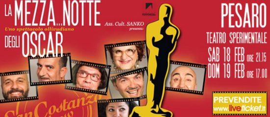 """San Costanzo Show """"La mezza...notte degli Oscar"""" al Teatro Sperimentale di Pesaro"""